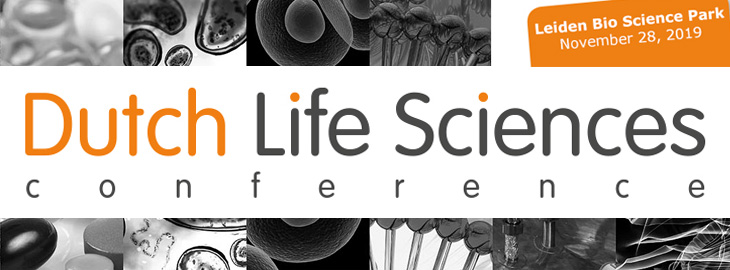 November 28th, 2019 Dutch Life Sciences Conference, Leiden Bio Science Park, The Netherlands