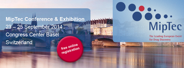 Meet us at the leading European event for drug discovery; MipTec 2014 conference and exhibition on September 23-25th in Basel