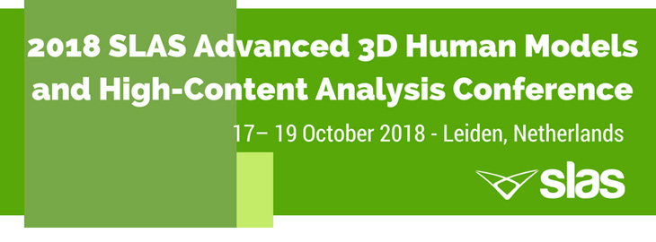 Meet us at the SLAS Advanced 3D Human Models and High-Content Analysis, Leiden, The Netherlands