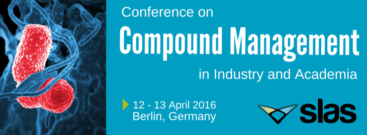 Conference on Compound Management in Industry and Academia - last April 2016
