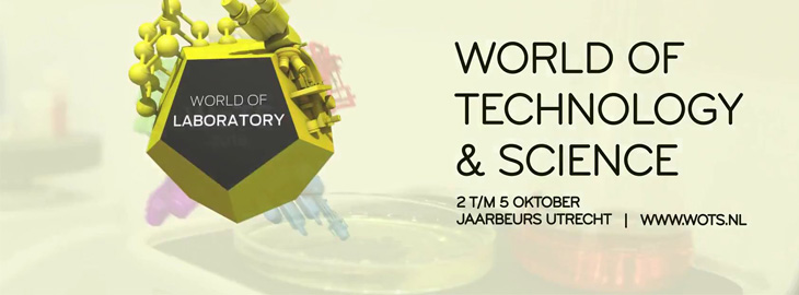 October 2-5, 2018 World of Technology and Science (WOTS), Jaarbeurs Utrecht, The Netherlands
